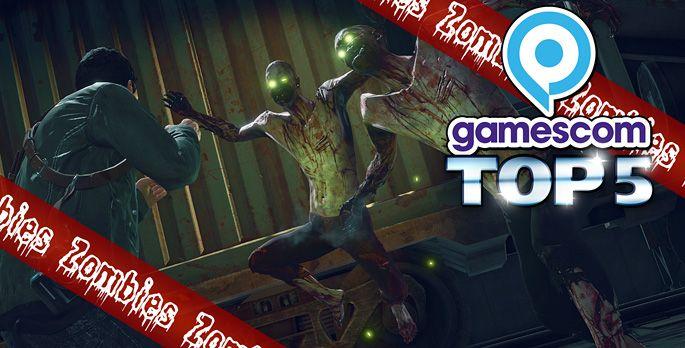 Top 5 Zombies der gamescom 2016 - Special