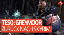 Zurück nach Skyrim! - Video-Preview zu The Elder Scrolls Online: Greymoor