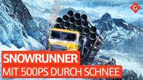 Mit 500 PS durch den Schnee - Zocksession zu SnowRunner