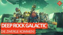 Die Zwerge kommen! - Koop-Spaß mit Deep Rock Galactic