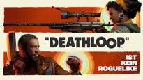 Deathloop - Darum ist Deathloop anders als ihr denkt